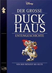 Der Große Duckhaus Entengeschichte: Von der Frühzeit bis heute  - Klickt hier für die große Abbildung zur Rezension