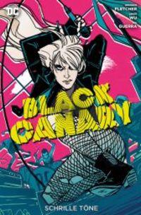 Black Canary 1: Schrille Töne - Klickt hier für die große Abbildung zur Rezension