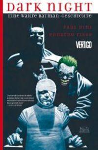Dark Night: Eine wahre Batman-Geschichte - Klickt hier für die große Abbildung zur Rezension