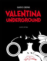 Valentina Underground - Klickt hier für die große Abbildung zur Rezension