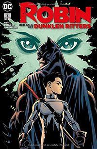 Robin – Der Sohn des dunklen Ritters 2: Im Namen des Vaters - Klickt hier für die große Abbildung zur Rezension