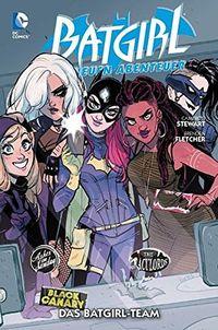 Batgirl - Die neuen Abenteuer 3: Das Batgirl-Team - Klickt hier für die große Abbildung zur Rezension