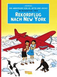 Die Abenteuer von Jo, Jette und Jocko 4: Rekordflug nach New York - Klickt hier für die große Abbildung zur Rezension