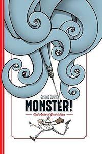Monster! und andere Geschichten - Klickt hier für die große Abbildung zur Rezension