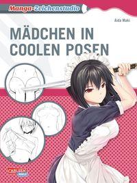 Manga Zeichenstudio: Mädchen in coolen Posen - Klickt hier für die große Abbildung zur Rezension