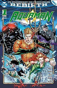 Aquaman (Rebirth) 1: Der Untergang - Klickt hier für die große Abbildung zur Rezension
