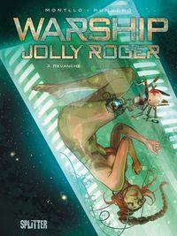 Warship Jolly Roger: Band 3. Revanche - Klickt hier für die große Abbildung zur Rezension