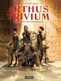 Arthus Trivium Bd. 1: Die Engel von Nostradamus - Klickt hier für die große Abbildung zur Rezension