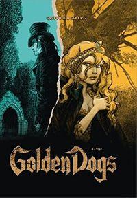 Golden Dogs – Die Meisterdiebe von London 4: Vier - Klickt hier für die große Abbildung zur Rezension