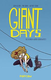 Giant Days 3: Beziehungen werden überbewertet! - Klickt hier für die große Abbildung zur Rezension