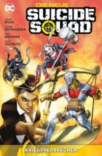 Die neue Suicide Squad 3: Kriegsverbrechen - Klickt hier für die große Abbildung zur Rezension