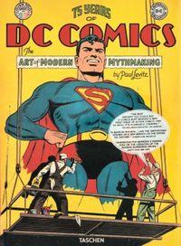 75 Jahre DC Comics. Die Kunst moderne Mythen zu erschaffen - Klickt hier für die große Abbildung zur Rezension