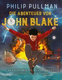 Die Abenteuer von John Blake: Das Geheimnis des Geisterschiffes - Klickt hier für die große Abbildung zur Rezension