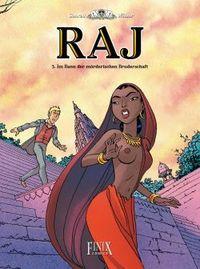 Raj 3: Im Bann der mörderischen Bruderschaft - Klickt hier für die große Abbildung zur Rezension
