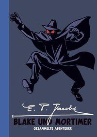 E. P. Jacobs: Blake und Mortimer: Gesammelte Abenteuer - Klickt hier für die große Abbildung zur Rezension