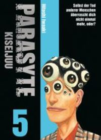 Parasyte - Kiseijuu 5 - Klickt hier für die große Abbildung zur Rezension