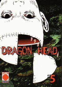 Dragon Head 5 - Klickt hier für die große Abbildung zur Rezension