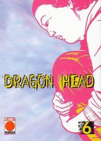 Dragon Head 6 - Klickt hier für die große Abbildung zur Rezension