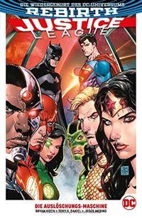 Justice League (Rebirth) 1: Die Auslöschungs-Maschine  - Klickt hier für die große Abbildung zur Rezension