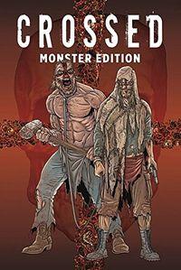 Crossed-Monster-Edition 1 - Klickt hier für die große Abbildung zur Rezension