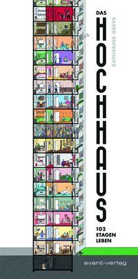 Das Hochhaus – 102 Etagen Leben - Klickt hier für die große Abbildung zur Rezension
