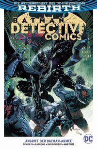 Batman - Detective Comics (Rebirth) 1: Angriff der Batman-Armee  - Klickt hier für die große Abbildung zur Rezension