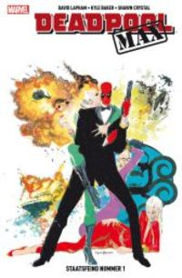 Deadpool Max 3: Staatsfeind Nummer 1 - Klickt hier für die große Abbildung zur Rezension
