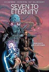 Seven to Eternity 1: Der Gott des Flüsterns - Klickt hier für die große Abbildung zur Rezension