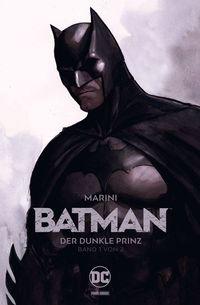BATMAN - DER DUNKLE PRINZ Band 1 - Klickt hier für die große Abbildung zur Rezension
