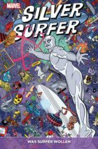 Silver Surfer Megaband: Was Surfer wollen - Klickt hier für die große Abbildung zur Rezension