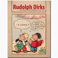 Rudolph Dirks – Zwei Lausbuben und die Erfindung des modernen Comics