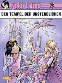 Yoko Tsuno 28: Der Tempel der Unsterblichen  - Klickt hier für die große Abbildung zur Rezension