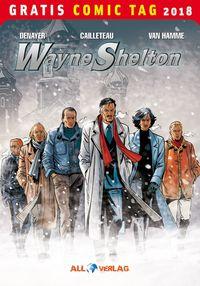 Wayne Shelton - Gratis Comic Tag 2018 - Klickt hier für die große Abbildung zur Rezension
