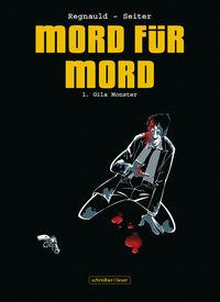 Mord für Mord 1 – Gila Monster - Klickt hier für die große Abbildung zur Rezension
