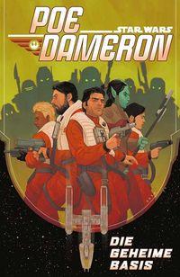 Star Wars Sonderband (102): Poe Dameron 3: Die geheime Basis - Klickt hier für die große Abbildung zur Rezension