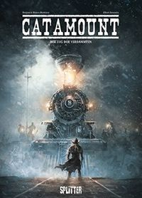 Catamount 2: Der Zug der Verdammten - Klickt hier für die große Abbildung zur Rezension