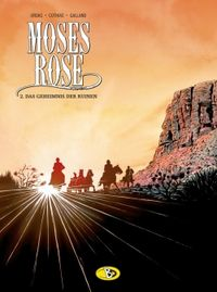 Moses Rose 2: Das Geheimnis der Ruinen - Klickt hier für die große Abbildung zur Rezension