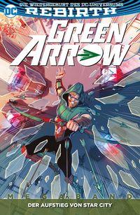 Green Arrow (Rebirth) Megaband 2: Der Aufstieg von Star City - Klickt hier für die große Abbildung zur Rezension