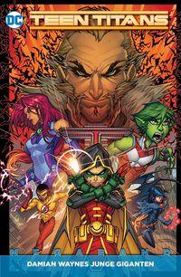Teen Titans (Rebirth) 1: Damian Waynes junge Giganten  - Klickt hier für die große Abbildung zur Rezension