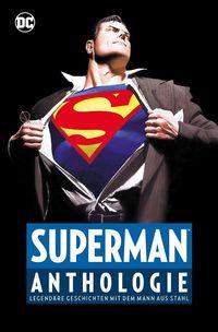 Superman Anthologie – Legendäre Geschichten mit dem Mann aus Stahl  - Klickt hier für die große Abbildung zur Rezension