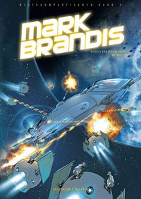 Mark Brandis – Weltraumpartisanen 3: Unternehmen Delphin - Klickt hier für die große Abbildung zur Rezension