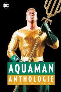 Aquaman-Anthologie - Klickt hier für die große Abbildung zur Rezension