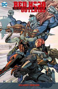 Red Hood und die Outlaws Megaband 2: Bizarro Reborn  - Klickt hier für die große Abbildung zur Rezension