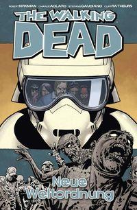 The Walking Dead 30: Neue Weltordnung - Klickt hier für die große Abbildung zur Rezension