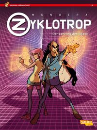 Spirou Präsentiert: Zyklotrop – Der Lehrling des Bösen - Klickt hier für die große Abbildung zur Rezension