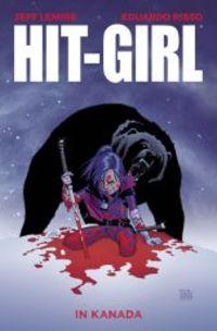 Hit-Girl 2: Hit-Girl in Kanada - Klickt hier für die große Abbildung zur Rezension