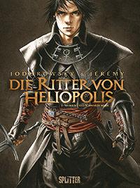 Die Ritter von Heliopolis 1: Nigredo, das schwarze Werk - Klickt hier für die große Abbildung zur Rezension