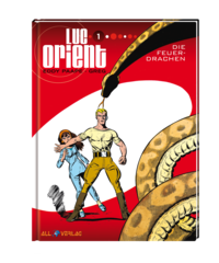 Luc Orient 1: Die Feuerdrachen - Klickt hier für die große Abbildung zur Rezension