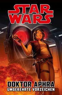 Star Wars Sonderband: Doctor Aphra III – Umgekehrte Vorzeichen - Klickt hier für die große Abbildung zur Rezension