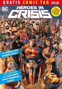 Heroes in Crisis – Gratis Comic Tag 2019 - Klickt hier für die große Abbildung zur Rezension
